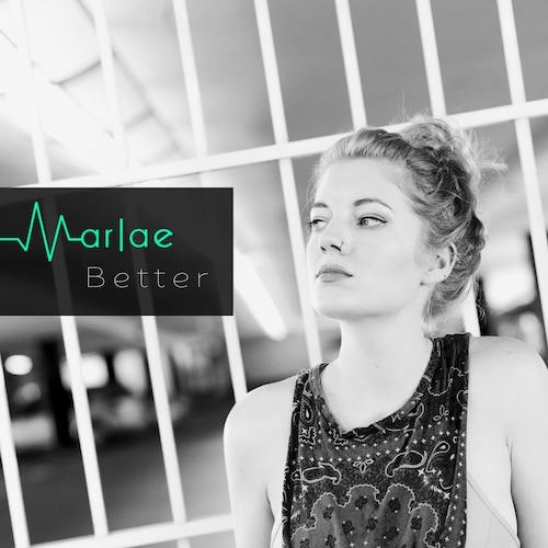 Marlae - Better